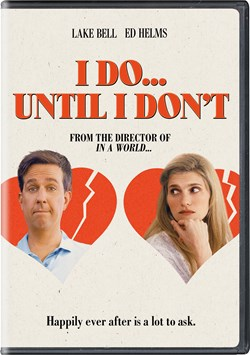 I Do... Until I Don't [DVD]