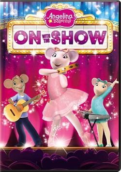 Angelina Ballerina: On with the Show [DVD]