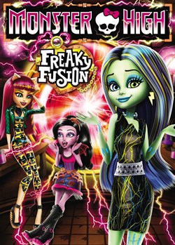 Monster High: Freaky Fusion [DVD]