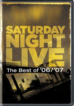 Saturday Night Live: The Best of '06/'07 [DVD]