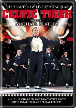 Michael Flatley: Celtic Tiger [DVD]