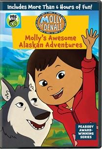 Molly of Denali: Molly's Awesome Alaskan Adventures [DVD]
