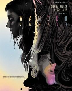 Wander Darkly (with Digital Download) [Blu-ray]
