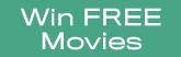 Win Free Movies