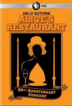 Arlo Guthrie: Alice's Restaurant 50th Anniversary Concert [DVD]