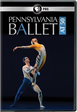 Pennsylvania Ballet at 50 [DVD]